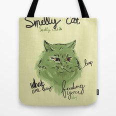 Smelly cat Tote Bag