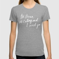The Ocean is Calling by Laura Ruth and Leah Flores Womens Fitted Tee Tri-Grey SMALL