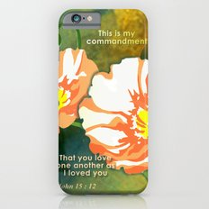 Love One Another Slim Case iPhone 6s