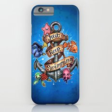 Just Keep Swimming Slim Case iPhone 6s