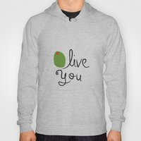 Olive You. Hoody