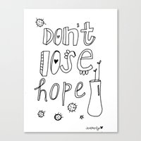Don't Lose Hope. Canvas Print