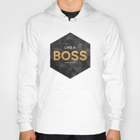 Like a boss Hoody