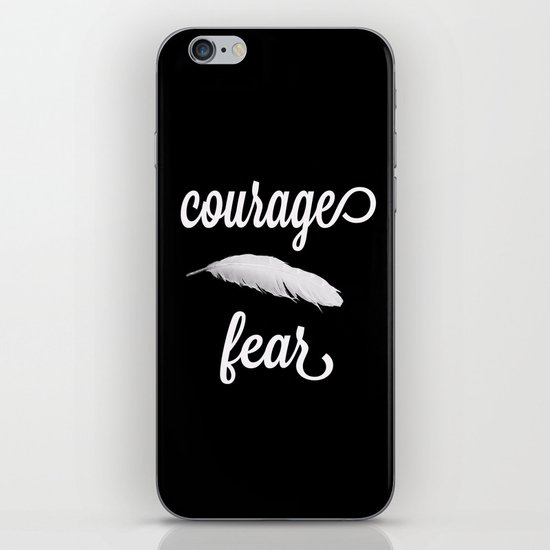 Courage > Fear iPhone & iPod Skin