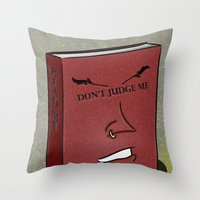 Don't Judge A Book By It… Throw Pillow
