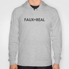 Faux-Real Hoody