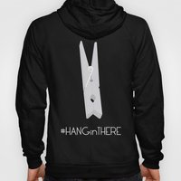 HANGinTHERE Hoody