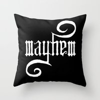 Unleash MAYHEM (Black) Throw Pillow