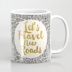 Let's Travel New Roads Mug