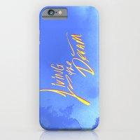 Living the Dream iPhone 6 Slim Case