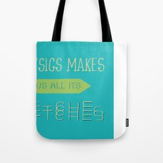 Physics makes us all its bitches Tote Bag
