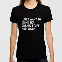 I Just Want To Drink Tea… Womens Fitted Tee Black SMALL