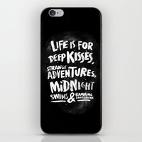 Life Is For Deep Kisses.… iPhone & iPod Skin