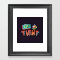 TIGHT Framed Art Print