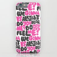 WE GONNA BE ALRIGHT iPhone 6 Slim Case