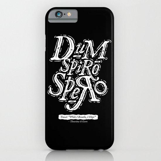 Dum Spiro Spero iPhone & iPod Case