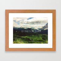 It's Times Like These Yo… Framed Art Print