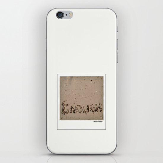 Enough! iPhone & iPod Skin