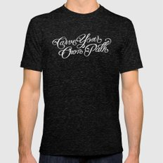Carve Your Own Path Mens Fitted Tee Tri-Black SMALL