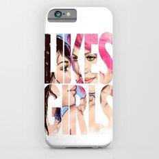 Likes Girls iPhone 6 Slim Case