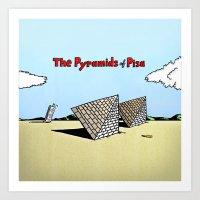 The Pyramids Of Pisa Art Print