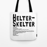 Helter Skelter (black On… Tote Bag