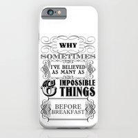 iPhone & iPod Case featuring Alice in Wonderland Six Impossible Things by DigitalThings 2.0