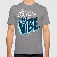 Please Consider My Vibe Mens Fitted Tee Tri-Grey SMALL