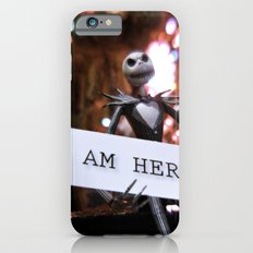 Jack Skellington - I AM HERE iPhone 6 Slim Case