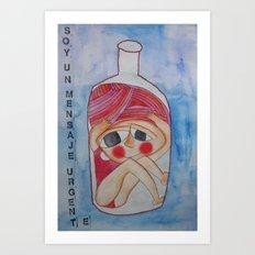 Soy un mensaje urgente/ I´m an urgent message Art Print