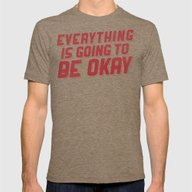 Everything Is Going To B… Mens Fitted Tee Tri-Coffee SMALL