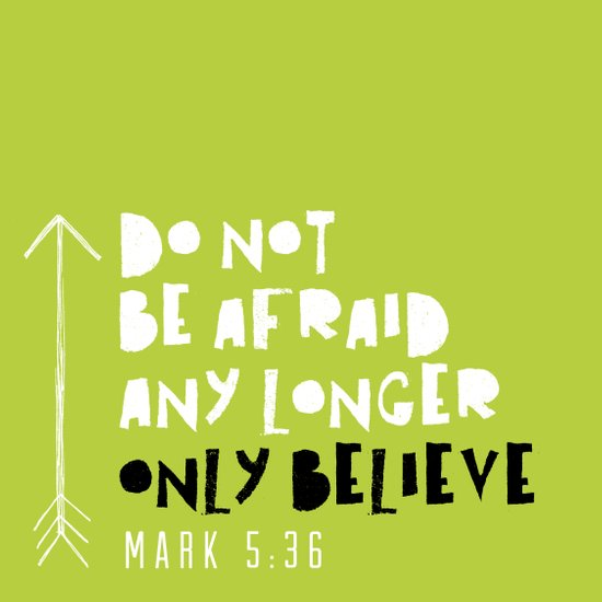 Only Believe - Mark 5:36 Art Print