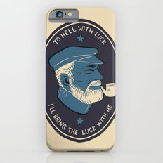 To Hell With Luck! iPhone 6 Slim Case