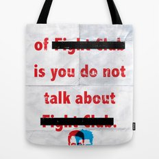The First Rule of Fight Club... Tote Bag