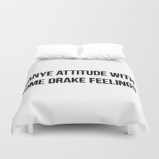Attitude and Feelings Duvet Cover
