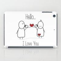 Hello I Love You iPad Case