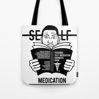 Self Medicator Tote Bag
