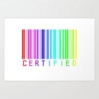 Gay Certified Art Print