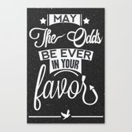 May The Odds Be Ever In … Canvas Print