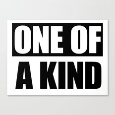 One of a Kind Canvas Print