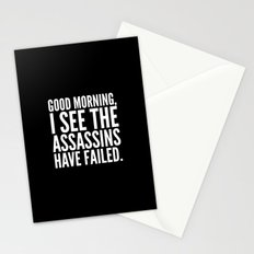 Good morning, I see the assassins have failed. (Black) Stationery Cards