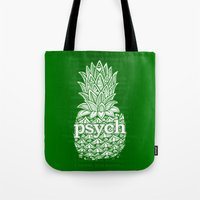Psych Pineapple! Tote Bag