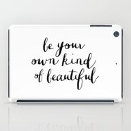 Be Your Own Kind Of Beau… iPad Case