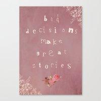 True Story Canvas Print