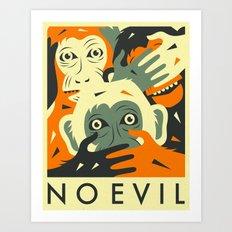 NO EVIL Art Print