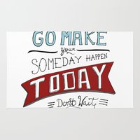 Go Make Today Rug