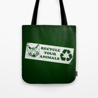 Recycle Your Animals - F… Tote Bag