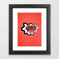 Voila Framed Art Print