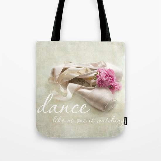 dance like no one is watching Tote Bag