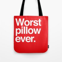 Worst Ever. Tote Bag